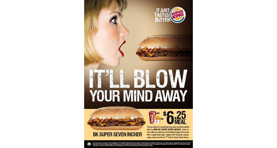Burger King knew just what it was doing with the BK Super Seven Incher ads, but they still tickled the 14-year-old inside of us (pause).