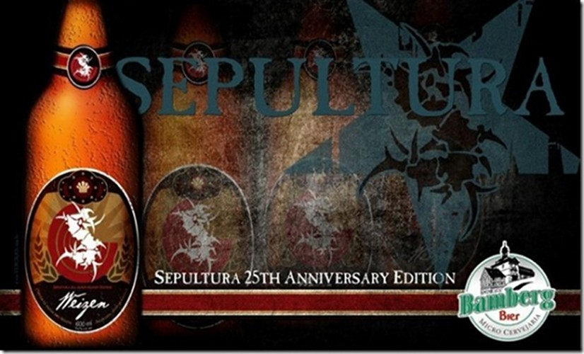 Sepultura Weizen The heavy-metal band Sepultura is getting ready to celebrate 25 years of shredding with this special-edition wheat beer, brewed by Bamberg Bier. (Photo: