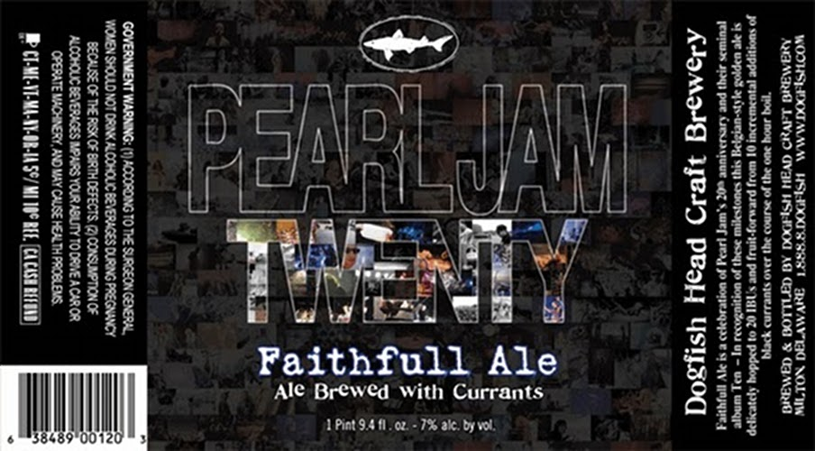 Pearl Jam Twenty Faithfull Ale. As part of its ongoing music-beer series, Dogfish Head crafted this blackcurrant-infused Belgian ale for the 20th anniversary of the Pearl Jam album Ten. It was hopped to 20 IBUs (a measure of bitterness) and included 10 additions of black currants. (Photo: