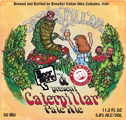 A caterpelliar getting high, Alice in Wonderland, and two stoned-looking brewers all meet on this trippy label from Italy's Beer Here and Brewfist.