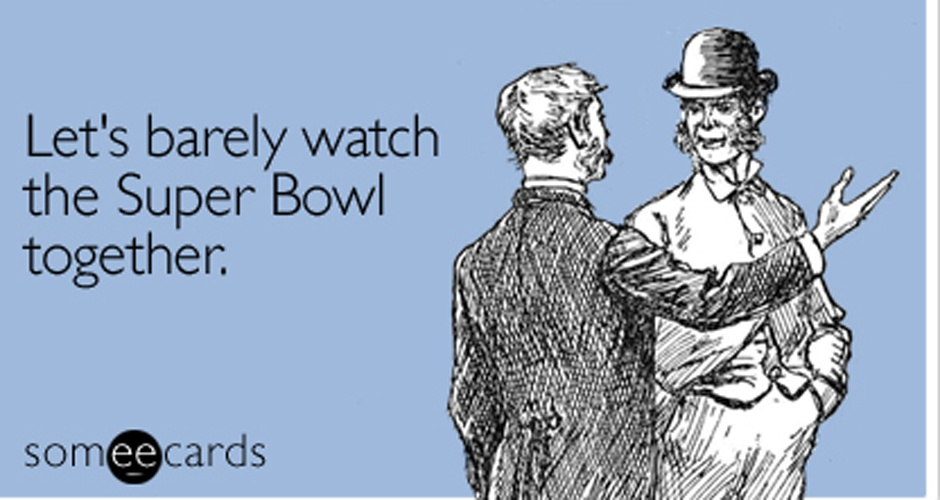 barely-watch-together-super-bowl-ecard-someecards