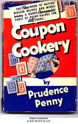 Prudence Penny wrote this cookbook to help women stretch the value of their ration coupons. Source: National Museum of American History