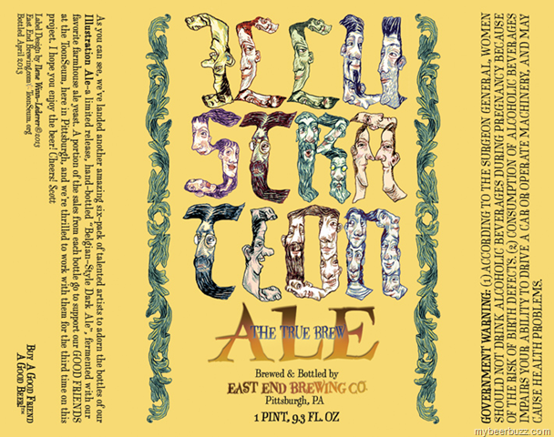 Illustration Ale is a cool series that East End Brewing started with the Toonseum in Pittsburg to give artists a chance to design a label.