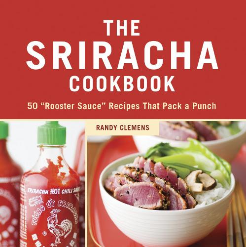 Sriracha Cookbook. $10.98 at