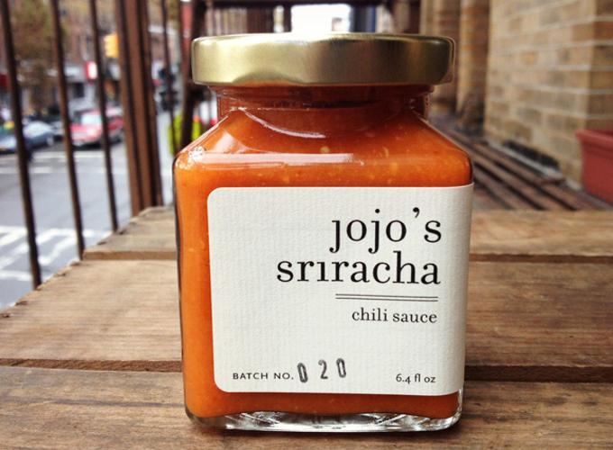 Jojo's Sriracha. $12 at