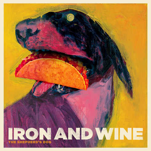 Iron and Wine's dog ghost thing looks so much happier now.