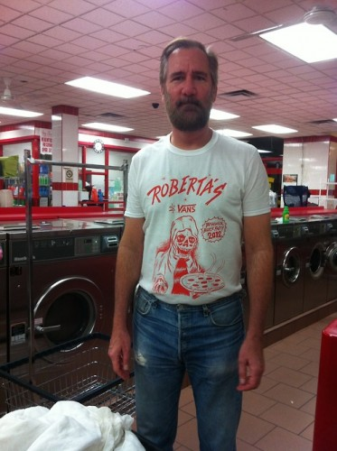 Roberta's fans can be found anywhere, even in a laundromat.