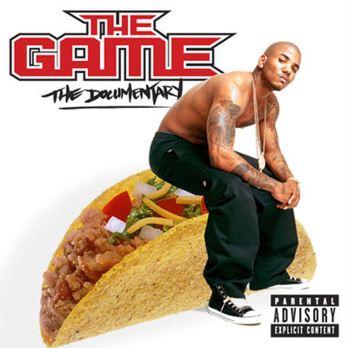 Somehow this taco makes The Game seem harder than when he's sitting on tires.