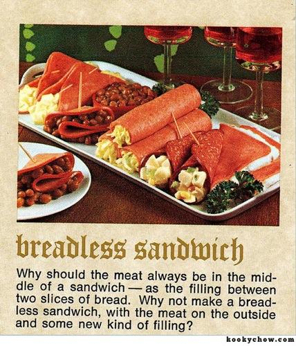 Inside out sandwich.