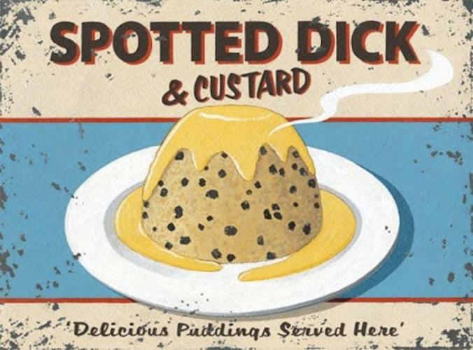 SPOTTED DICKWhat is it: No, this is not a revolting Edwardian STD. It is instead steamed suet—basically hard beef or mutton fat cut from the animal's loins—pudding made with raisins and commonly topped with custard. Traditional British cuisine is full of foods with names nearly as dubious, but spotted dick is certainly the most chuckle-worthy. Done well, it bolsters a meager main course and celebrates everything right with Anglo desserts. (Photo: