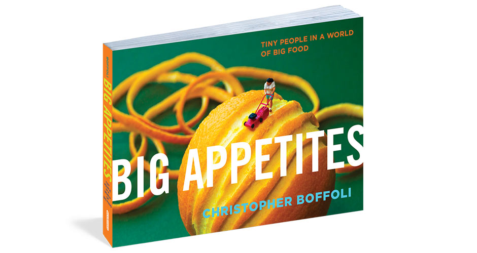 Christopher Boffoli's Big Appetites