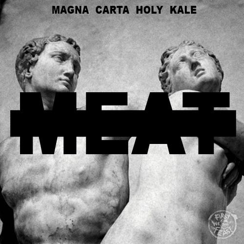 Magna Carta Holy Kale