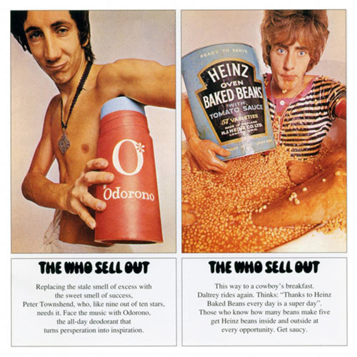 Artist: The Who Album title: The Who Sell Out (1967)Buy it here: allegedly caught pneumonia after the shoot).