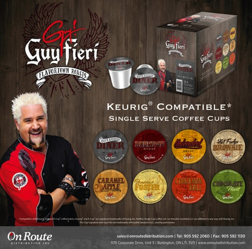 Guy Fieri's Flavortown Roasts. Have you ever wondered what Bananas Foster would taste like in coffee form? Neither have we. But, apparently, Guy Fieri thinks it's a great idea.The food personality has released a line of Keurig K-cups that features flavors that came right out of your grandma's oven: Bananas Foster, Caramel Apple Bread Pudding, Hazelnut Cinnamon Roll, and Hot Fudge Brownie. (Photo: Huffington Post)