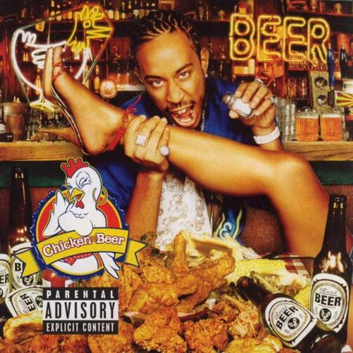 Ludacris-Chicken-n-Beer