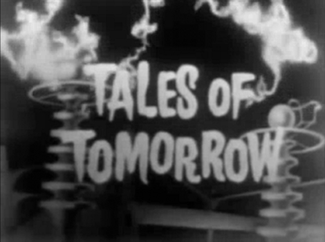 TalesOfTomorrow,OpeningTitle